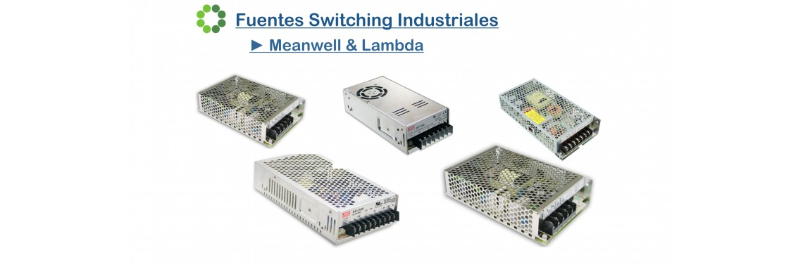 Fuentes Switching Meanwell y Lambda